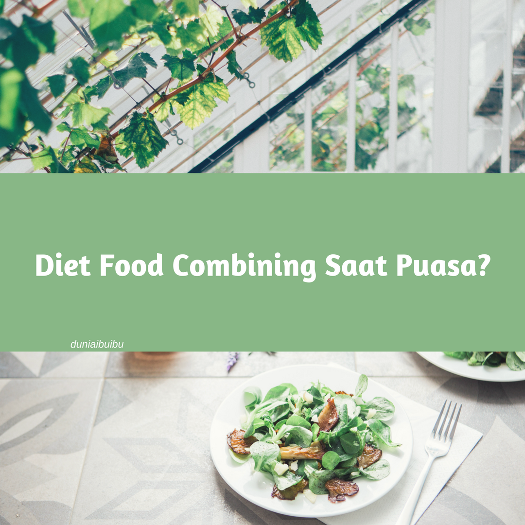 10 Tips Diet Saat Puasa yang Sehat dan Juga Efektif