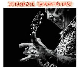 John Mayall's Talk About That