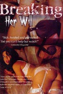 Online Movies Free: Watch Breaking Her Will (2009) Movie Online