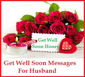 get well soon messages and wishes husband