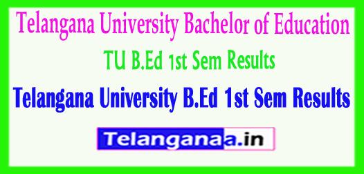 TU B.Ed 1st Sem 2018 Results Telangana University B.Ed 1st Sem 2018 Results