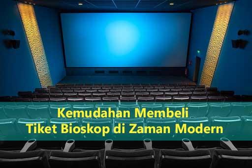 Kemudahan Membeli Tiket Bioskop di Zaman Modern, bukusemu, beli tiket online