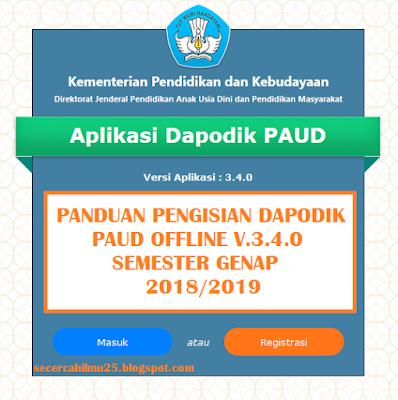 Panduan Pengisian Dapodik PAUD Offline v.3.4.0 Semester Genap 2018/2019