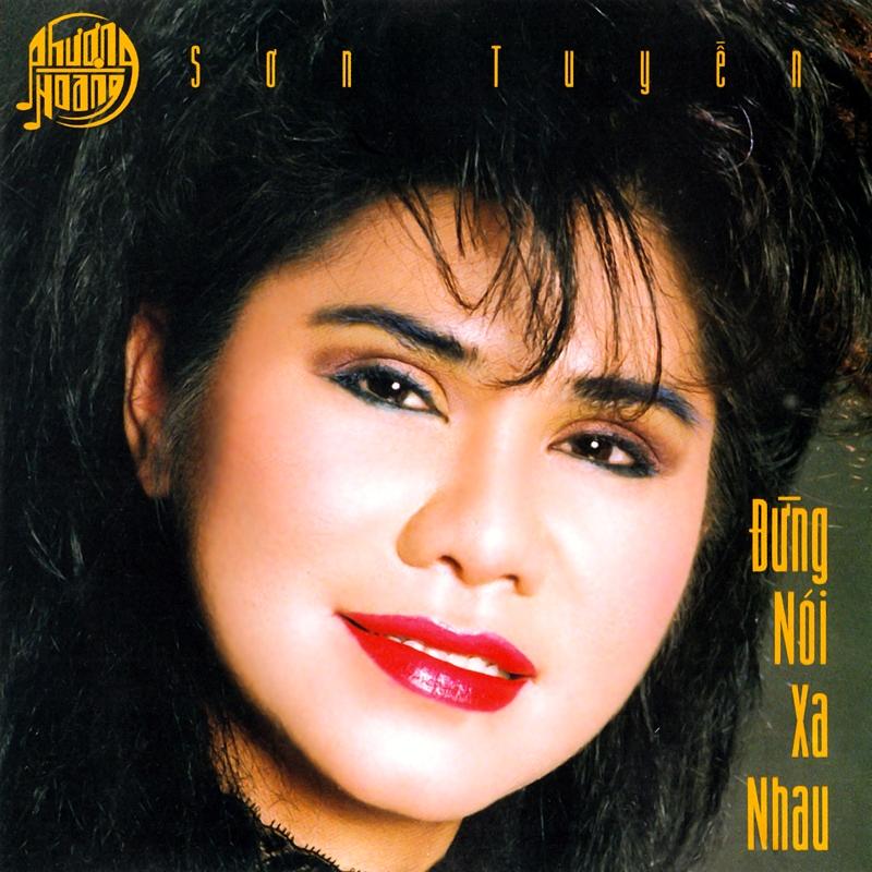 Phượng Hoàng CD028 - Sơn Tuyền - Đừng Nói Xa Nhau (NRG) + bìa scan mới