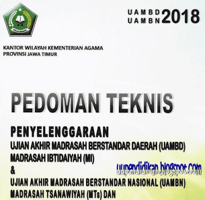 Pedoman Teknis Penyelenggaraan UAMBD dan UAMBN Tahun 2018