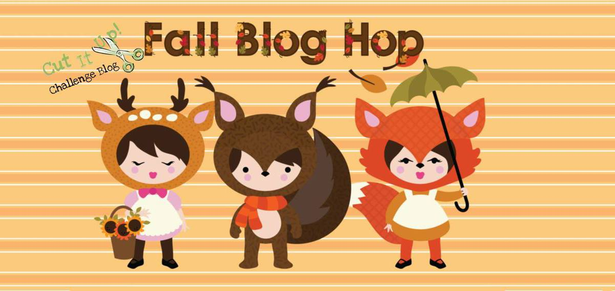 Fall Blog Hop september 28th at Cut It Up