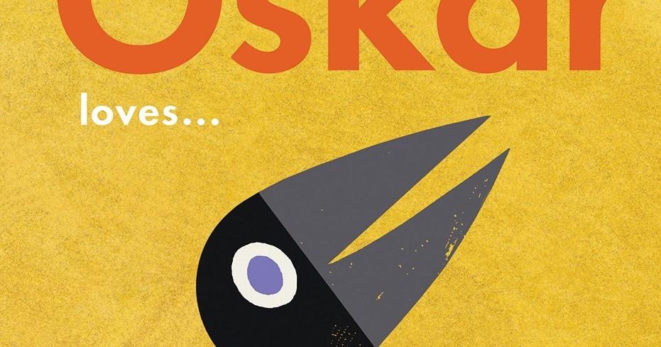oskar loves  Oskar Loves . . . by Britta Teckentrup