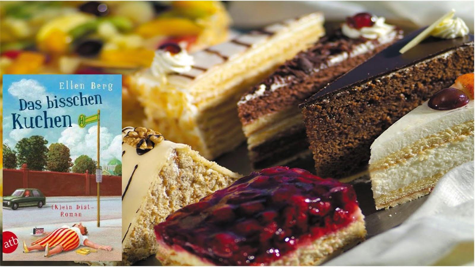LITTERAE ARTESQUE: Berg, Ellen: Das bisschen Kuchen - (K ...