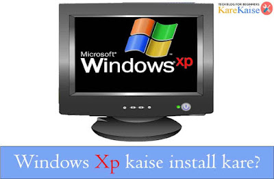 computer-me-windows-xp-kaise-install-kare