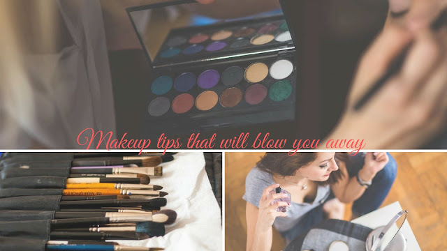Makeup tips that will blow you away