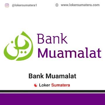 Lowongan Kerja Pekanbaru, Bank Muamalat Juli 2021
