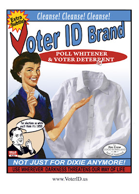 1950s ad style poster of a white woman with a sparkling white men's shirt. Headline says Voter ID Brand, with lines that say Poll Whitener and Voter Deterrent