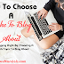 How To Choose The Right Niche To Blog About