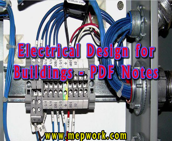 Download Electrical Design for Buildings - PDF Notes
