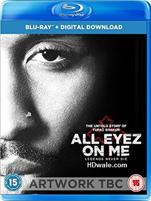 All Eyez on Me (2017) Movie 1080p & 720p BluRay