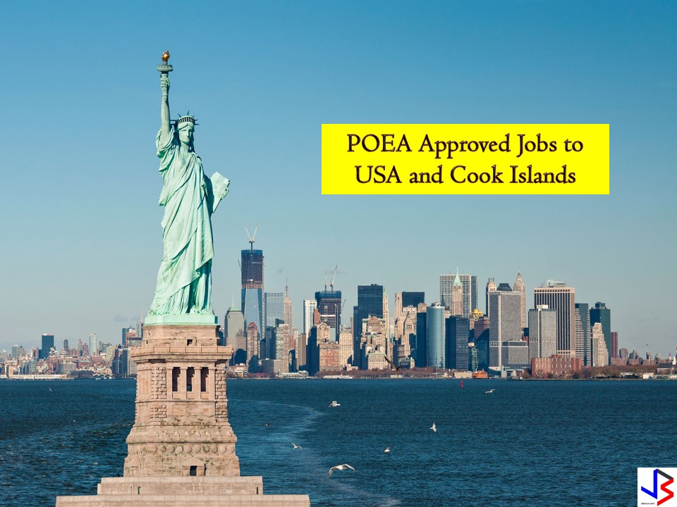 These two countries are in need of Filipino workers. So if you are looking for international employment opportunities, you have to check the following job orders approved by the Philippine Overseas Employment Administration (POEA) to United States and Cook Islands this November 2018.