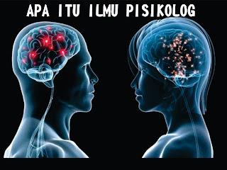Pengertian Ilmu Psikologi Menurut Beberapa Ahli