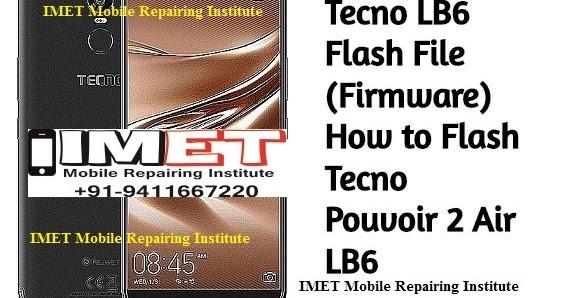 Tecno LB6 Flash File (Firmware) How to Flash Tecno Pouvoir 2