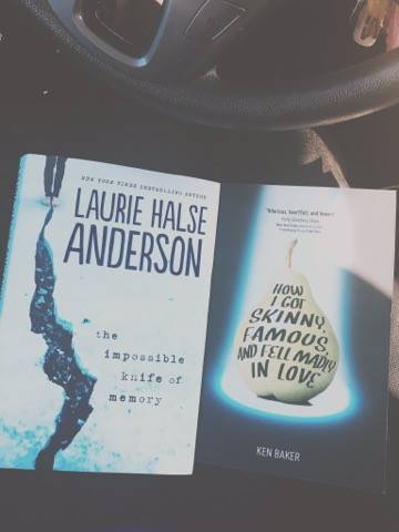 YA Book reads, The Impossible Knife of Memory by Laurie Halse Anderson and How I Got Skinny Famous and Fell Madly in Love by Ken Baker.