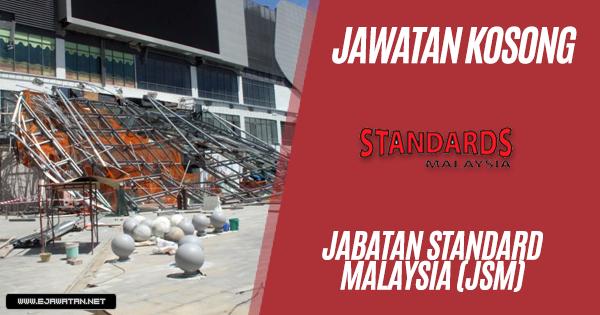 jawatan kosong Jabatan Standard Malaysia (JSM 2019