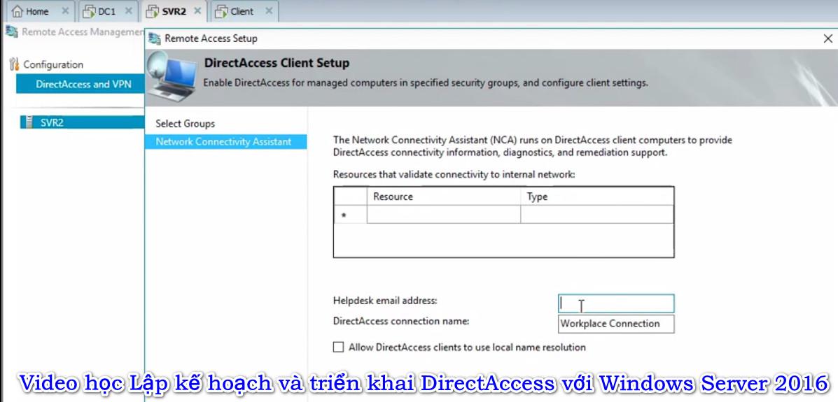 Video học Lập kế hoạch và triển khai DirectAccess với Windows Server 2016