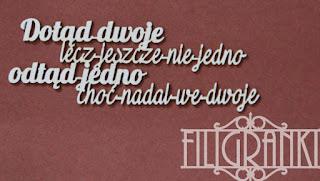 http://www.filigranki.pl/cytaty/798-tekturka-dotad-dwoje.html