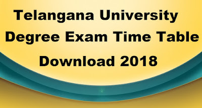 Manabadi TU Degree Time Table 2018 Download, Telangana University UG Time Table 2018