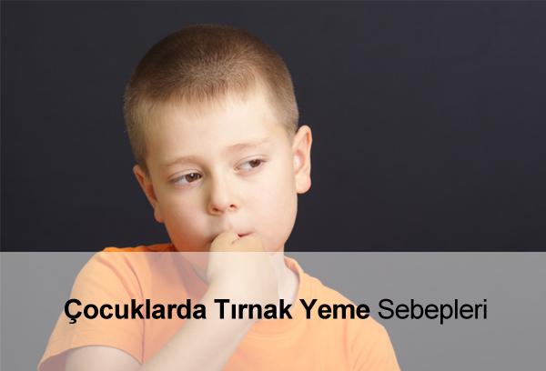 Çocuklarda Tırnak Yeme Sebepleri