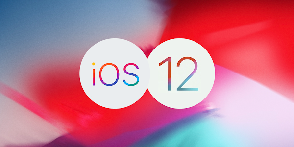 Apple iOS 12.0 - Now Available