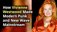 How Vivienne Westwood rose from punk to famous mainstream UK fashion designer.