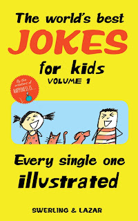 The World's Best Jokes for Kids Volume 1: Every Single One
