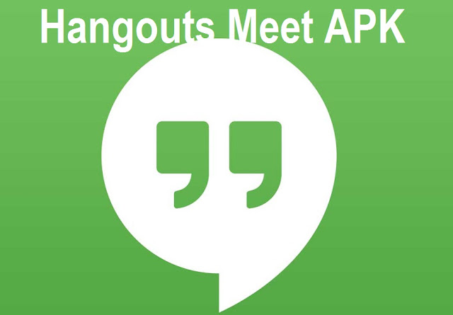 Hangouts Meet APK Download Link