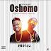 F! MUSIC: Hiklaz - Oshomo (Soco Refix) | @FoshoENT_Radio