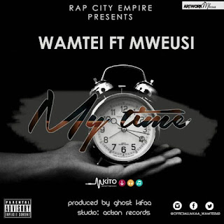 Wamtei-Ft-Weusi - MY TIME