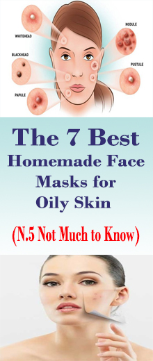 The 7 Best Homemade Face Masks for Oily Skin #HealthRemedies