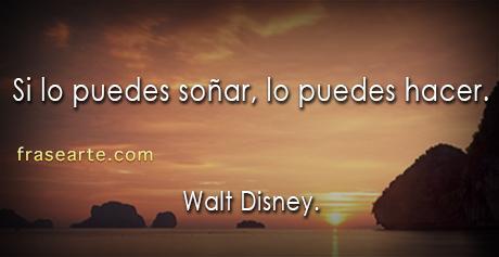 Citas motivadoras - Walt Disney.