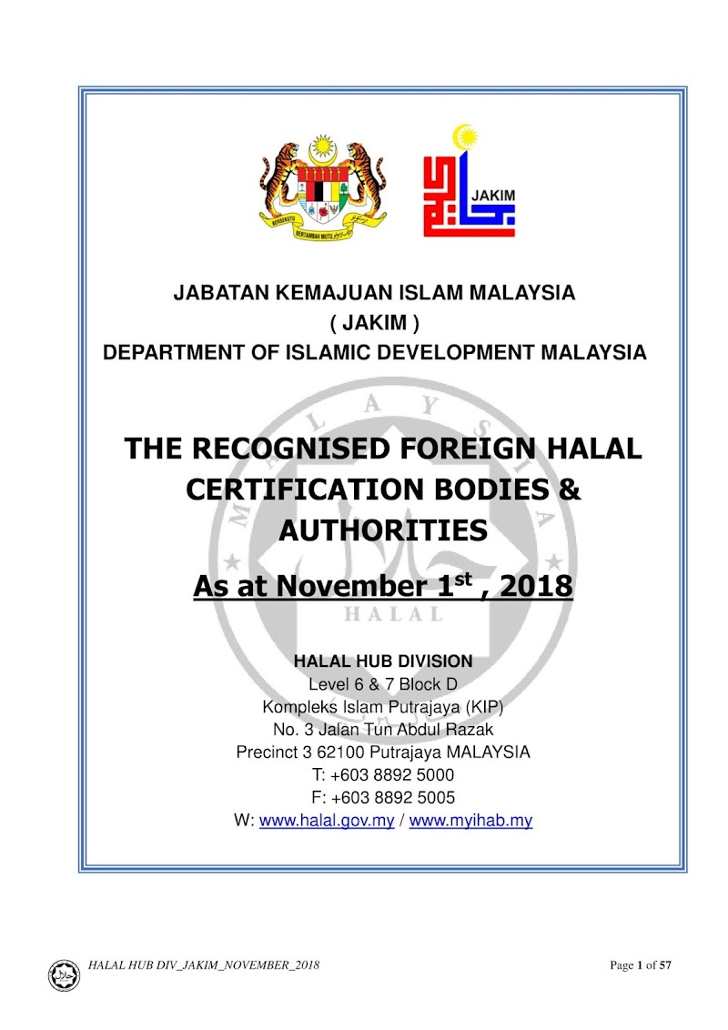 "Jabatan Kemajuan Islam Malaysia (JAKIM) - ""The Recognised Foreign Halal Certification Bodies & Authorities"""
