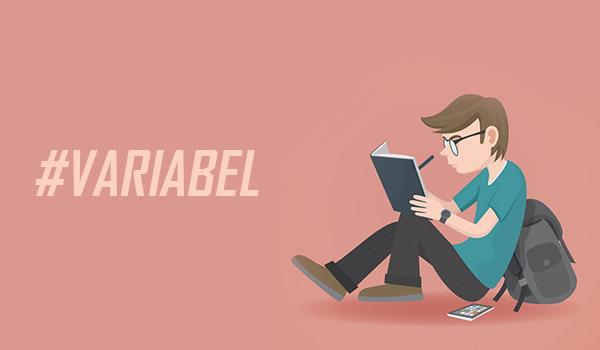 Pengertian VARIABEL dan Jenis - Jenis, Contoh, Serta Hubungan antar Variabel