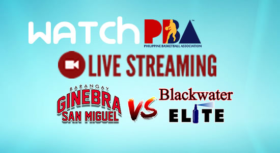 Livestream List: Ginebra vs Blackwater game live streaming January 12, 2018 PBA Philippine Cup