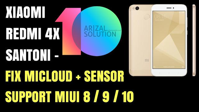 Xiaomi Redmi 4x Santoni Fix Mi Cloud + Fix Sensor Terbaru 2018 Mendukung MIUI 10