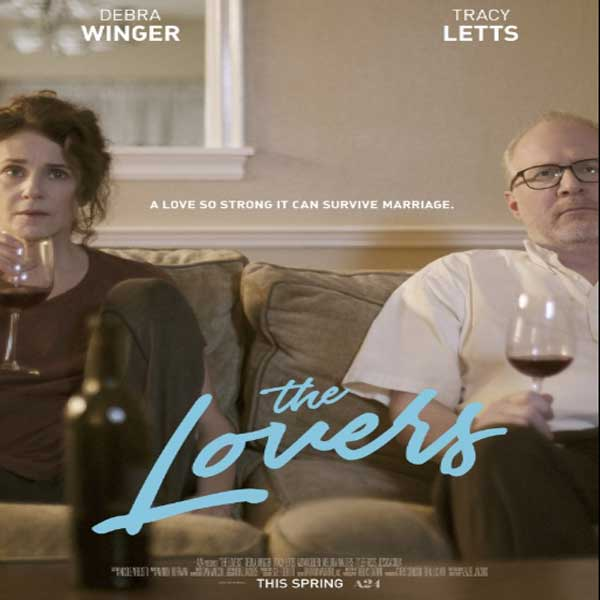 The Lovers, The Lovers synopsis, The Lovers Trailer, The Lovers Review