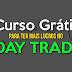Curso Grátis Para Você Ter Mais Lucros No Day Trade - Acesse Agora!