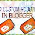 How to add custom robotics in blogger
