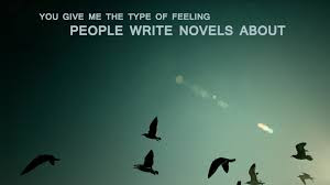 Good Morning Quotes For Friends: you give the type of feeling people write novels about