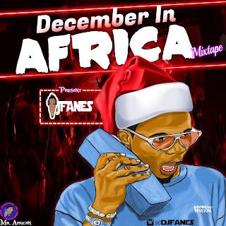 Djfanes _ December In African