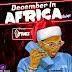 Latest Mixtape: Djfanes _ December In African [ 2019  Mixtape ]