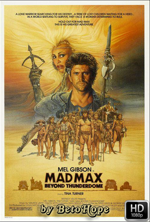Mad Max 3: Mas Alla de la Cupula del Trueno [1985] [Latino-Ingles] HD 1080P [Google Drive] GloboTV