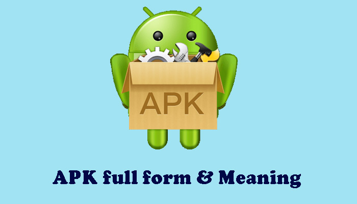 APK full form and meaning in Hindi - APK क्या होता है ?