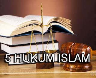 5-Hukum-Islam-Wajib-Sunnah-Mubah-Makruh-dan-Haram-serta-contoh-contoh-hukumnya