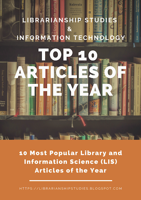 Top 10 Articles of Librarianship Studies & Information Technology of the Year